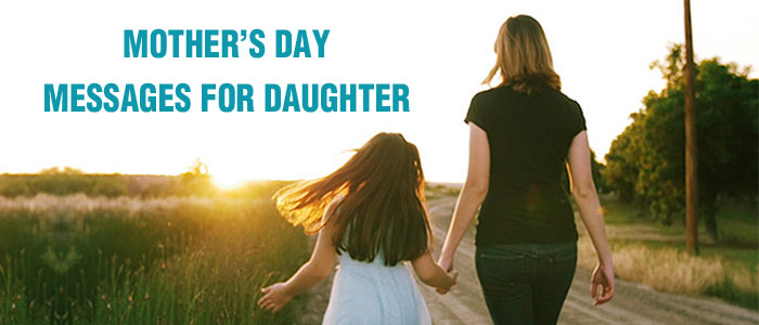 mothers day message for daughter