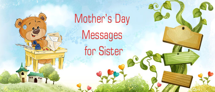 Mothers day messages happy mothers day text messages mothers day message for sister m4hsunfo