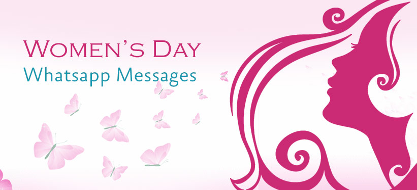 Women's Day Whatsapp Messages - Womens Day Status, Whatsapp Messages